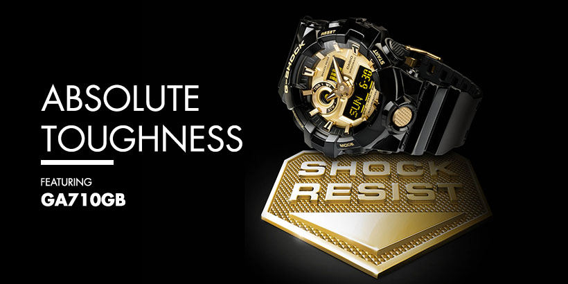 Absolute Toughness, Featuring the G-SHOCK GA700